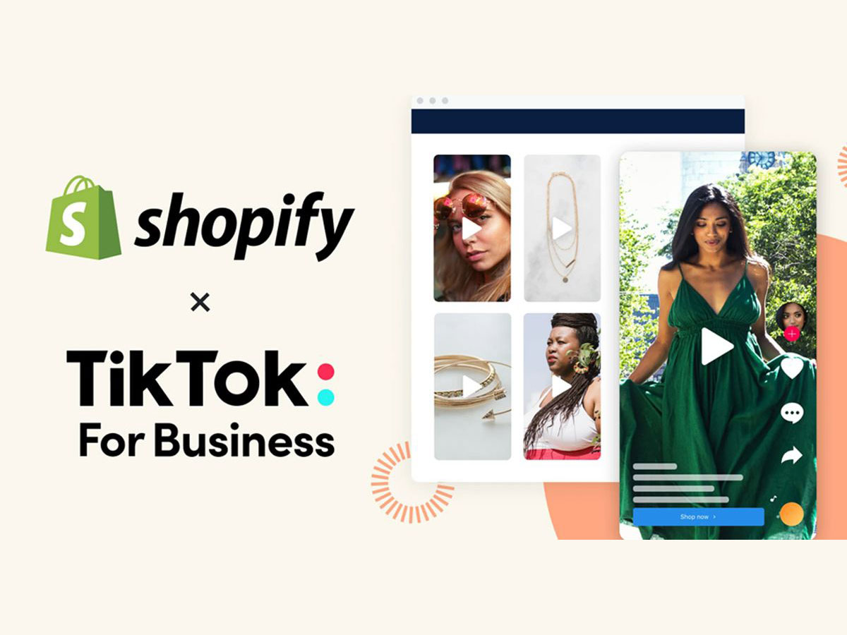 Khám phá điều thú vị giữa sự hợp tác của TikTok và Shopify
