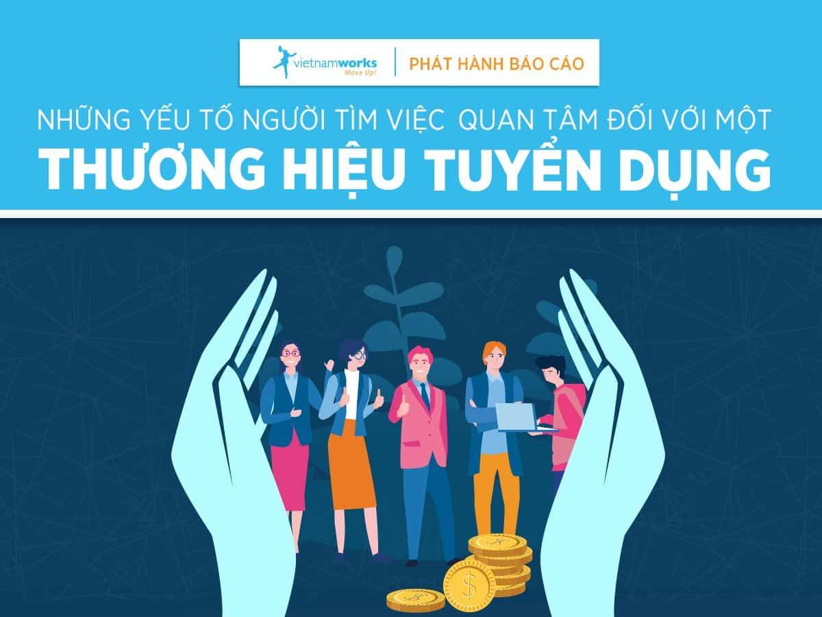 VietnamWorks công bố khảo sát mới về Thương Hiệu Tuyển Dụng