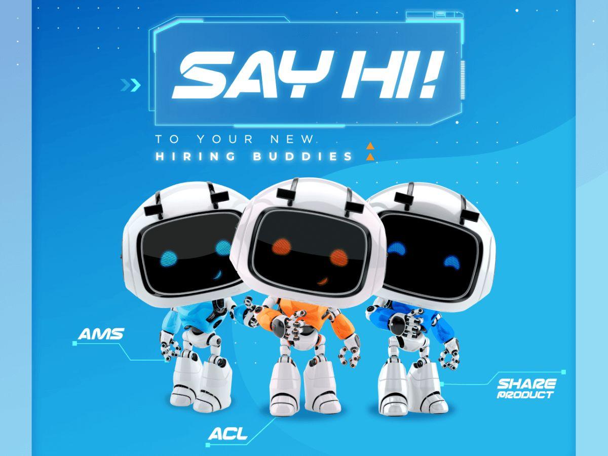 Say Hi! to your new hiring buddies - 1