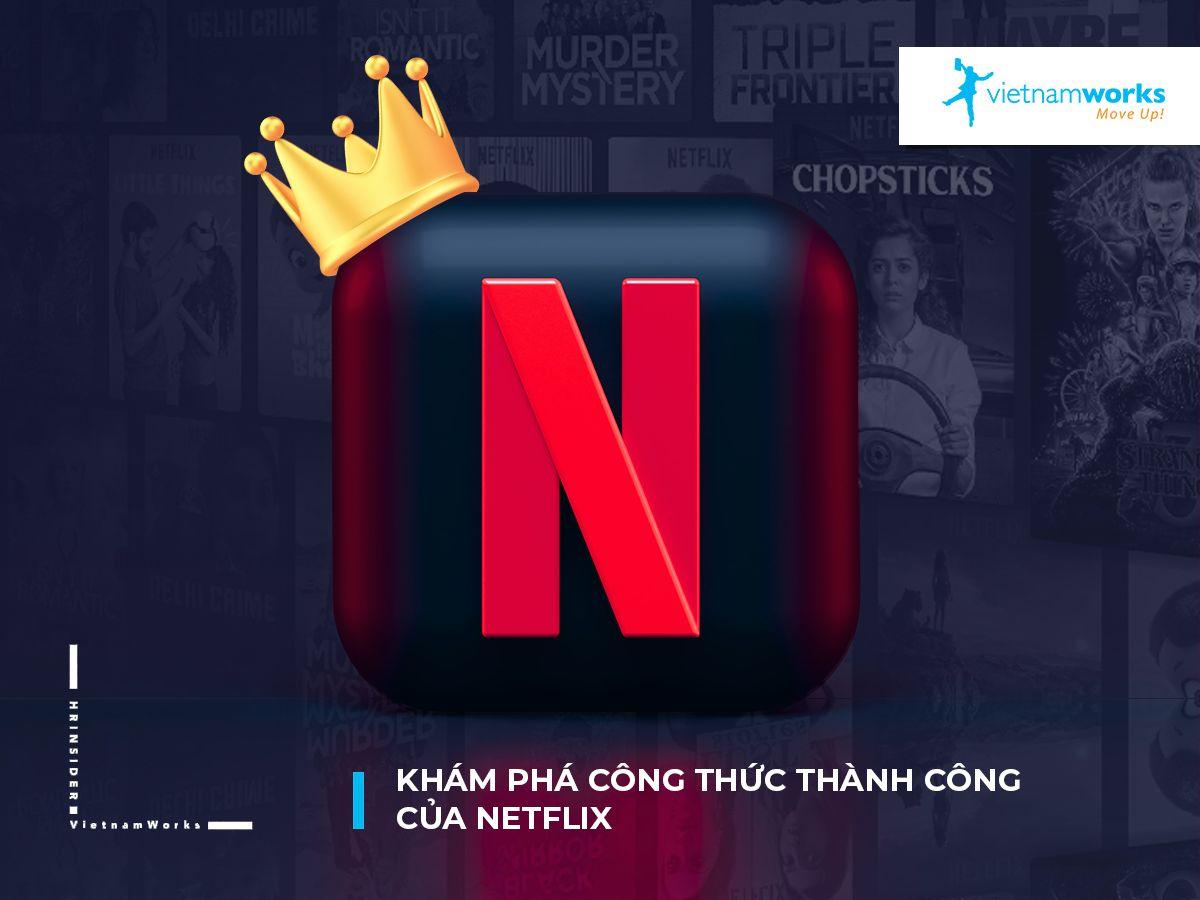 Khám phá công thức thành công của Netflix